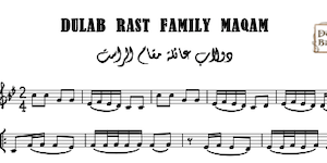 Dulab Rast family maqam music sheet