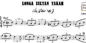 Longa Sultan Yakah Music Sheet