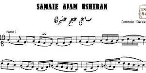 Samaei Ajam Ushiran Music Notes