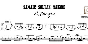 Samaei Sultan Yakah Music Notes
