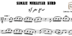 Samaie Muhaiyar Kurd Music Notes