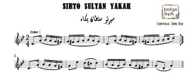Sirto Sultan Yakah Music Sheets