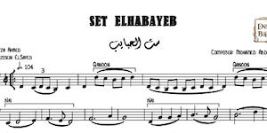 Set ElHabayeb - ست الحبايب يا حبيبة Music Sheets