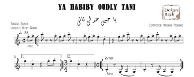 Ya Habiby Oudly Tani-Free - يا حبيبي عدلي تاني Music Sheets