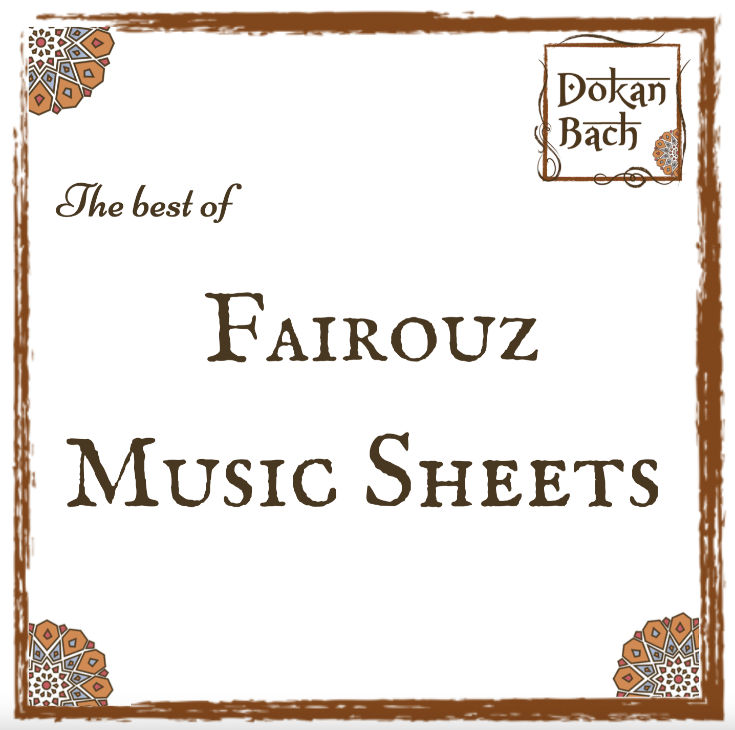 Fayrouz Music Sheets Dokan Bach